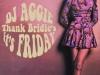 DJ Aggie in Bridies